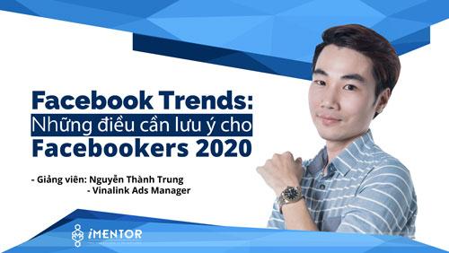 Những điều cần lưu ý quan trọng cho Facebookers 2020